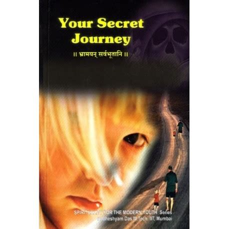your secret your secret journey by radheshyama dasa