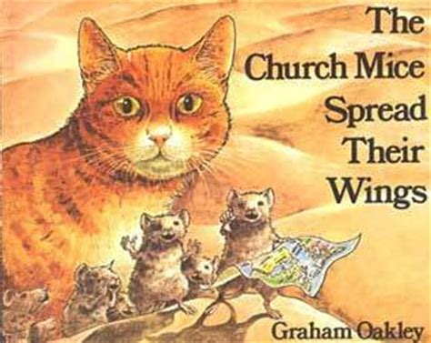 as a church mouse books the church mice spread their wings by graham oakley