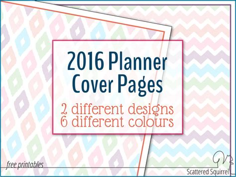 printable planner cover the 2016 planner covers are here scattered squirrel