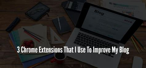 should i use extensions in a 3 years olds hair 3 chrome extensions that i use to improve my blog eyeswift