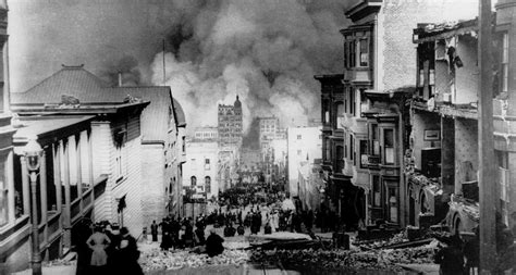 earthquake of 1906 110 years ago images from san francisco s devastating