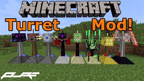 mod in minecraft youtube minecraft mod showcase turret mod 1 5 2 youtube