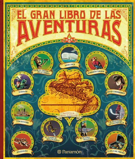 libro gran aventura de los el gran libro de las aventuras by jose carlos escobar issuu