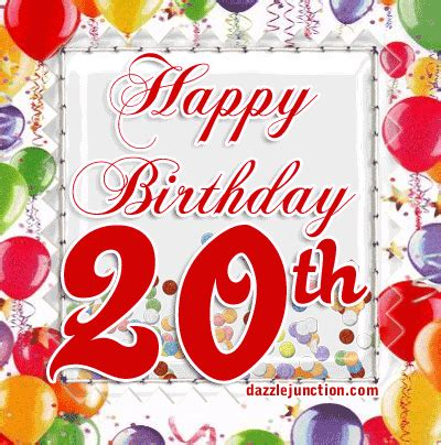 Happy Birthday 20th Wishes Dazzle Junction Age Specific Happy Birthday Comments