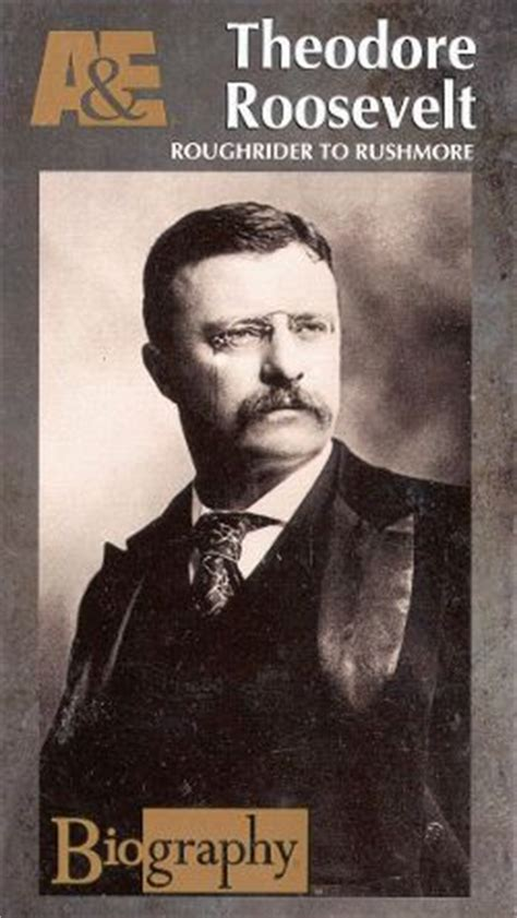 biography theodore roosevelt biography theodore roosevelt rough rider to rushmore