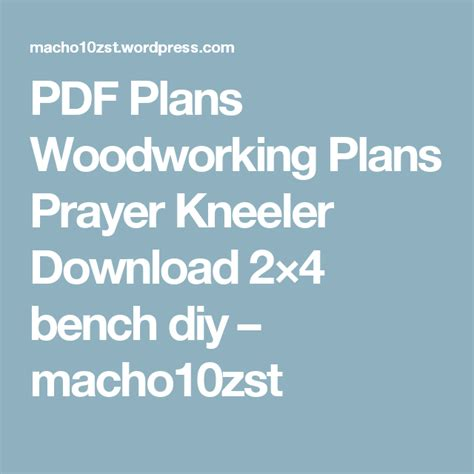 plans woodworking plans prayer kneeler