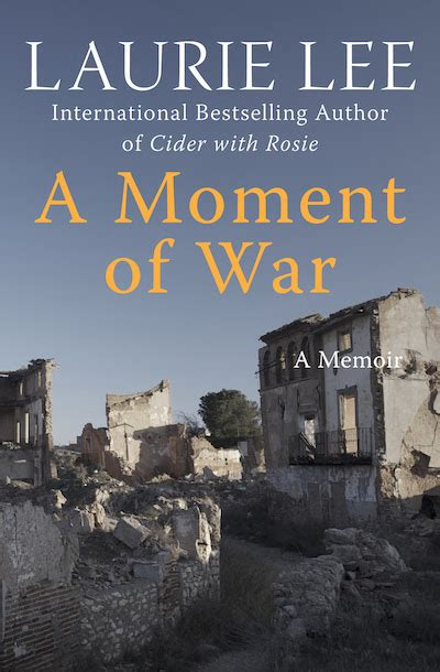 a moment of war a moment of war by laurie lee ebook