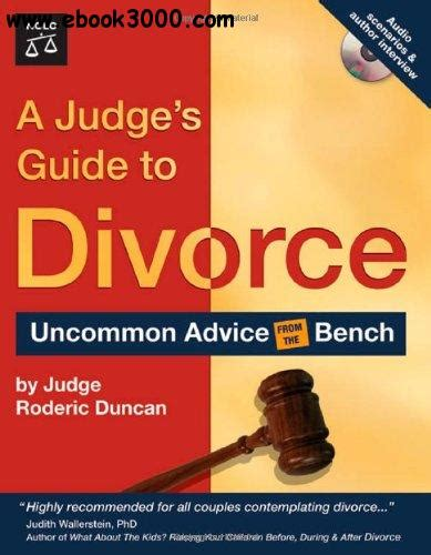 this is divorce a s guide through the chaos to new happy books a judge s guide to divorce free ebooks