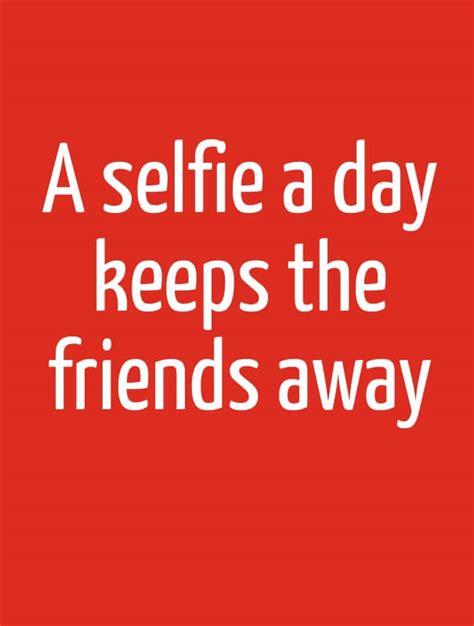 Selfie Quotes Selfie Quotes Quotesgram
