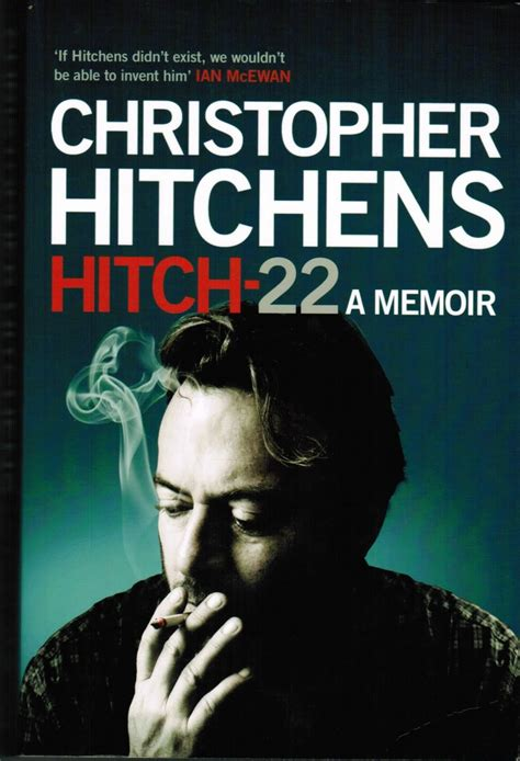 hitch 22 a memoir 1843549220 hitch 22 christopher hitchens my cousin once removed hitchslap my cousin to