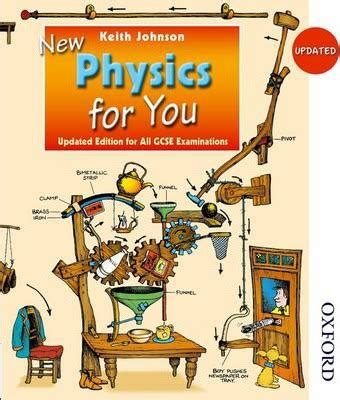 updated new physics for you student book keith johnson 9781408509227