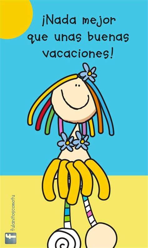 vacaciones imagenes comicas m 225 s de 25 ideas incre 237 bles sobre vacaciones frases humor