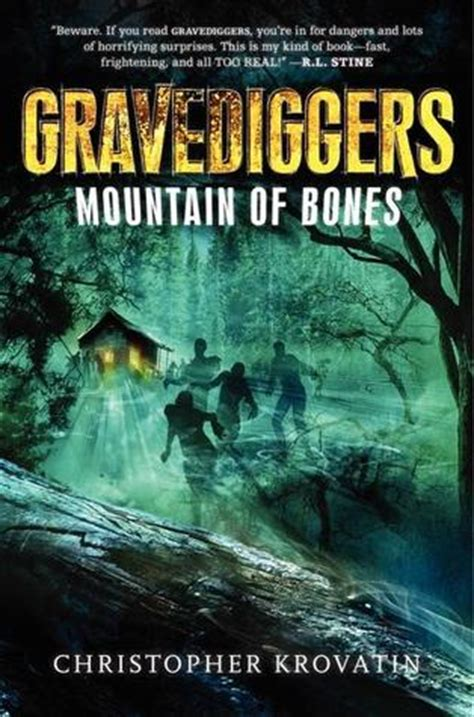 mountain a novel books gravediggers mountain of bones by christopher krovatin