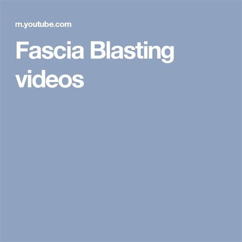 Fascia Blasting Detox Symptoms by 17 Best Ideas About Fascia Blaster On What Is