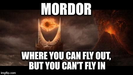 Fly Out Memes - eye of sauron meme imgflip
