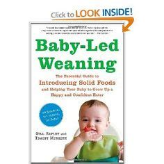 libro baby led weaning the essential 1000 images about crunchy books movies on attachment parenting best parenting