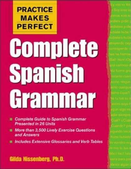 practice makes perfect spanish bestsellers 2006 covers 3200 3249