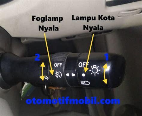 Lu Kabut Toyota Avanza cara menghidupkan fogl mobil avanza dan innova