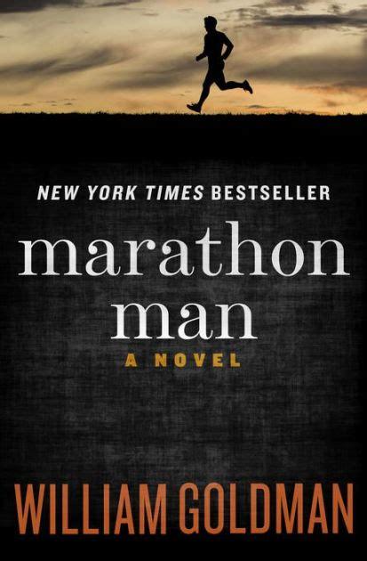 libro marathon man marathon man a novel by william goldman nook book ebook barnes noble 174