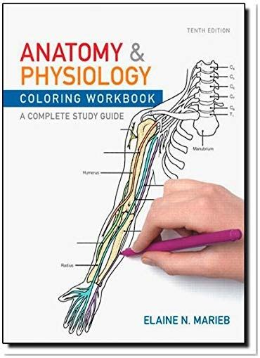 anatomy physiology coloring workbook anatomy and physiology coloring workbook a complete study