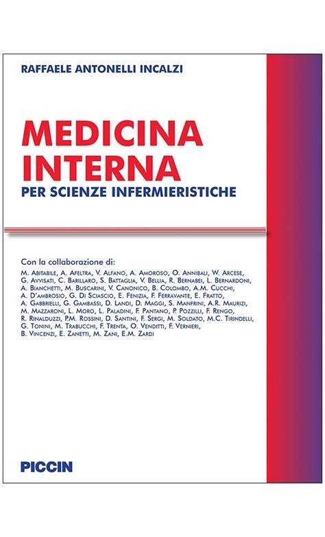 medicina interna per scienze infermieristiche piccin pdf medicina interna per scienze infermieristiche