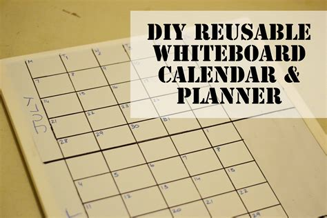 how to make a calendar on your whiteboard diy whiteboard calendar and planner