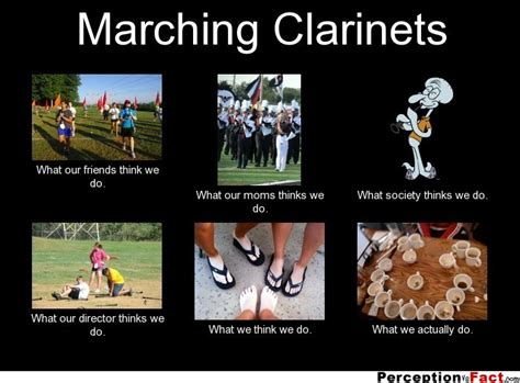 Really Hilarious Memes - marching clarinets what people think i do what i