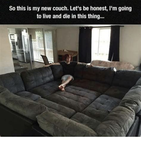 Fuck Yo Couch Meme - 1517 funny couch memes of 2016 on sizzle fuck yo couch