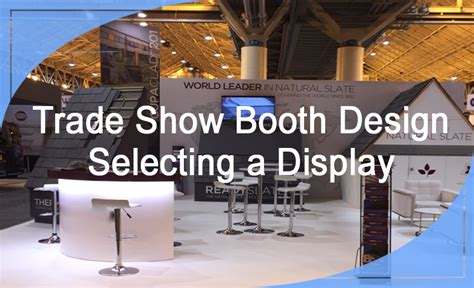 trade show booth design los angeles trade show booth design selecting an exhibit display