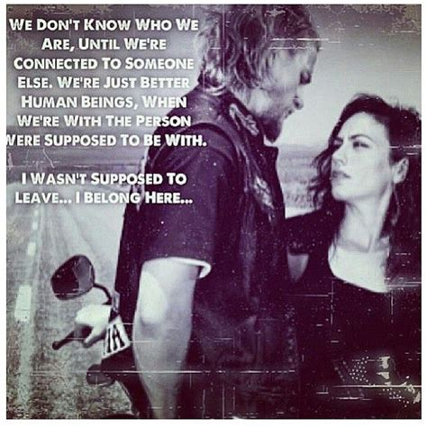 ov wright we be long to each other sons of anarchy jax and tara we don t know who we are