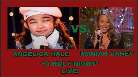 download mp3 gratis o holy night mariah carey angelica hale vs mariah carey live quot o holy night quot youtube