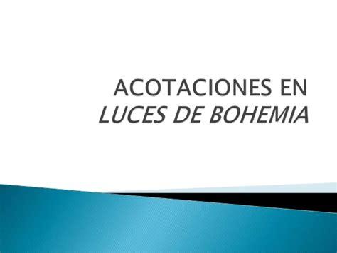 luces de bohemia 8467020482 acotaciones en luces de bohemia