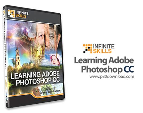 photoshop cc tutorials learn how to use adobe systems infinite skills learning adobe photoshop cc a2z p30