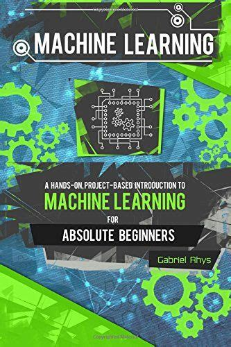 machine learning for absolute beginners a simple concise complete introduction to supervised and unsupervised learning algorithms books 265 best artificial intelligence machine learning images