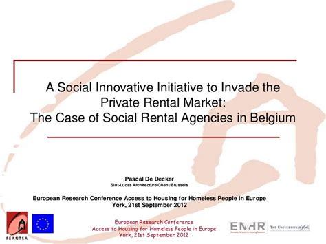 home rental agencies a social innovative initiative to invade the