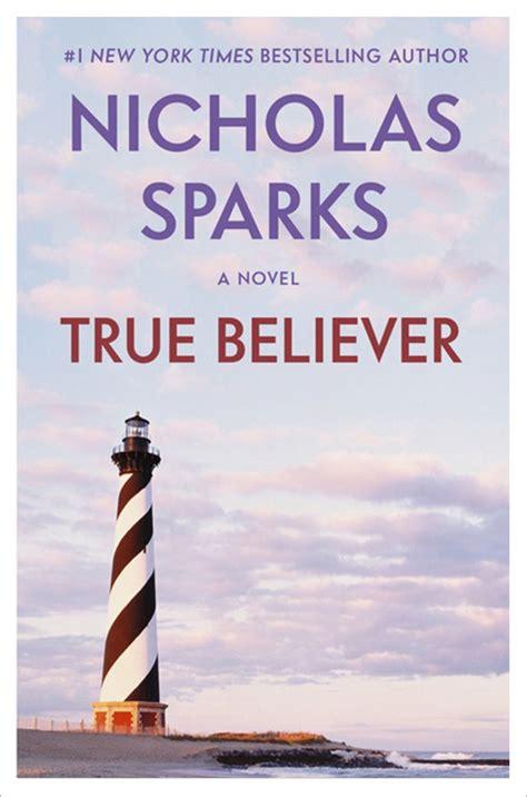 true believer nicholas sparks true believer