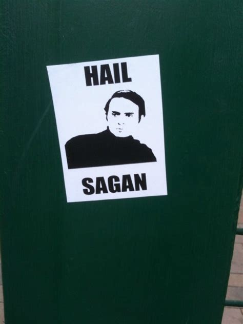 Hail Sagan hail sagan on