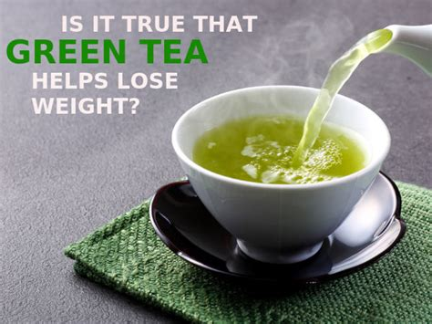 How Much Do You Lose On A Tea Detox by Does Green Tea Help You Lose Weight Fast Or Is It Just A