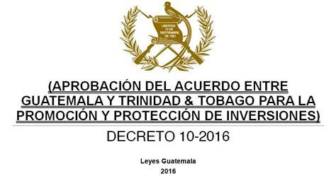 decreto 2423 de 2016 leyes acuerdos y temas de guatemala decreto 10 2016