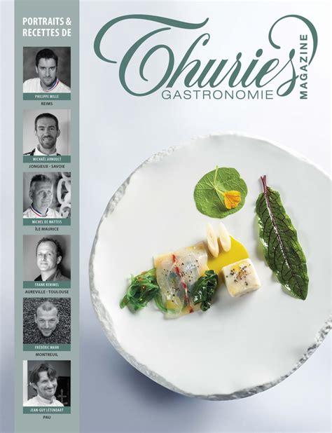 site de cuisine gastronomique thuri 232 s gastronomie magazine 273 thuri 232 s gastronomie