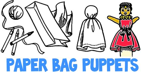 How To Make Puppets Out Of Paper Bags - make paper bag puppets decorated with fabric clothing