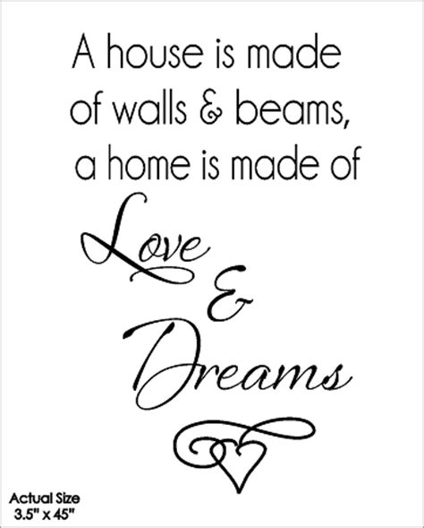 what are walls made of a house is made of walls and beams a home is made of love