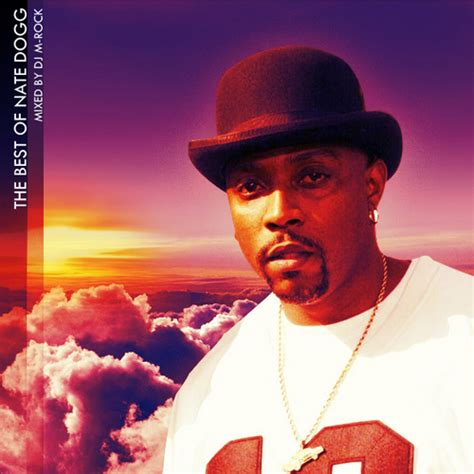 best nate dogg songs nate dogg the best of nate dogg hosted by m rock mixtape
