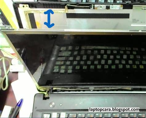 Ganti Lcd Tablet Lenovo cara ganti lcd laptop gambar lengkap cara memperbaiki