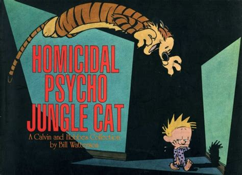 homicidal psycho jungle cat a calvin and hobbes collection what s your favorite calvin hobbes book poll results