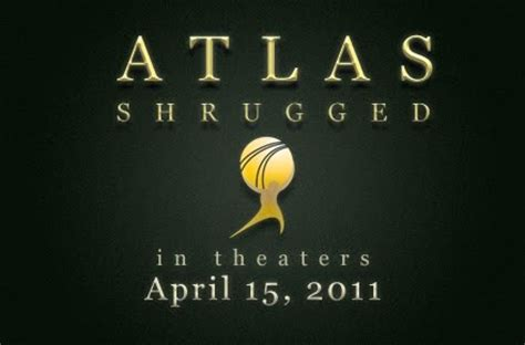 News Atlas Shrugged by Real World Libertarian Atlas Shrugged Premiere