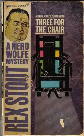 Three For The Chair Nero Wolfe nero wolfe three for the chair including a window for
