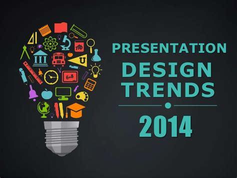 design trend definition presentation design trends 2014