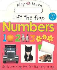 Speeds Along A Learning Lift The Flap Book lift the flap numbers easy learning for the play and learn series by roger