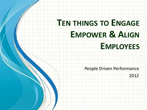 Mba Login Payroll by Ten Things To Engage Empower Align Employees